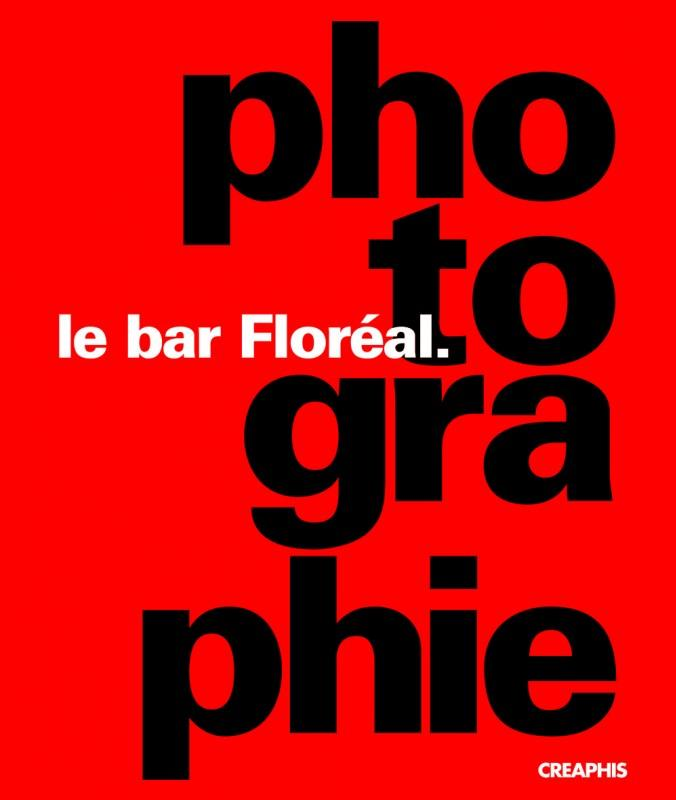 Le bar Floréal.photographie