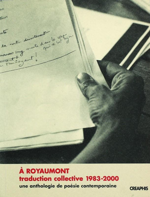 &Agrave Royaumont, traduction collective (1983-2000)