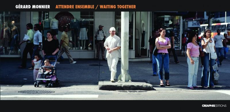 Attendre ensemble / Waiting together