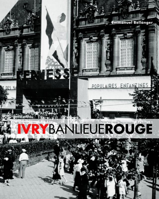 Ivry banlieue rouge